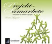 Projektsamarbete   metodbok för effektiva projekt av Kerstin Myrgård ... 24c70e8f59ed1